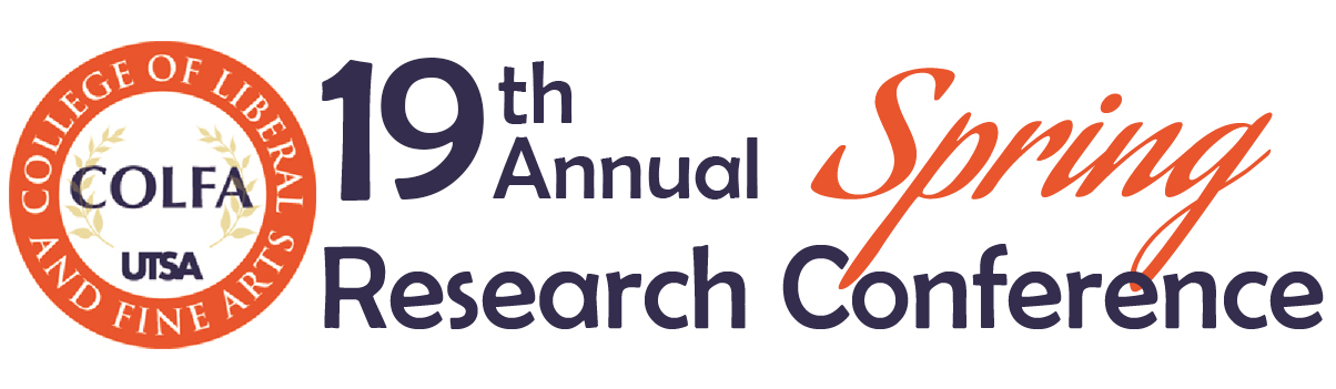 Spring Research Conference | UTSA College of Liberal and