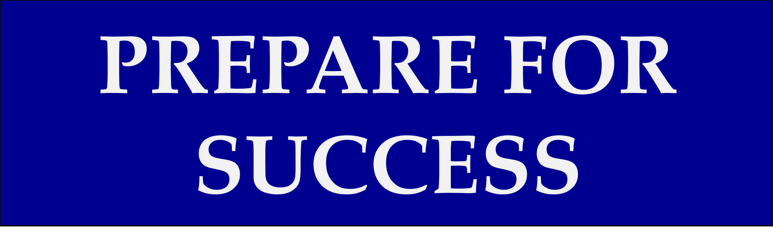 Image result for prepare for success